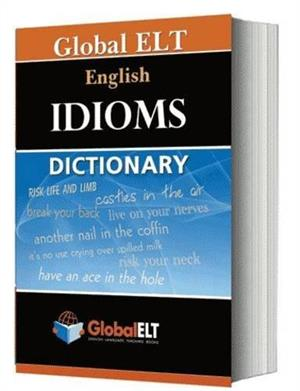 dictionary of idioms - ISBN: 9781904663683