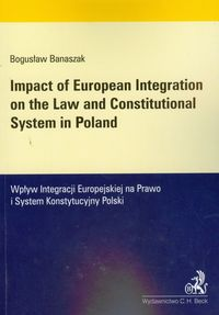impact of european integration on the law and constitutional system in poland - ISBNx: 9788325503604