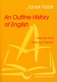 an outline history of english - ISBNx: 9788371776984