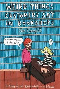 weird things customers say in bookshops jen campbell - ISBN: 9781780334837