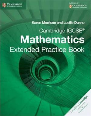 cambridge igcse mathematics extended practice book - ISBN: 9781107672727