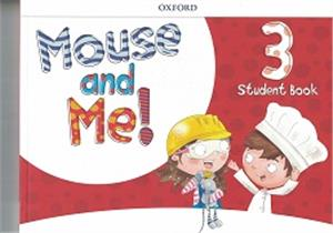 mouse and me 3 student book with student website pack - ISBNx: 9780194822718