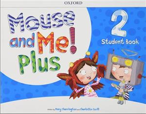 mouse and me plus 2 student book pack with stickers and pop outs - ISBN: 9780194822756