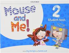 Mouse and Me 2 Student Book with Student website Pack