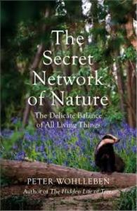 the secret network of nature - ISBNx: 9781847925251