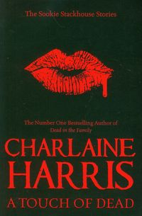 a touch of dead  a sookie stackhouse collection - ISBNx: 9780575094444