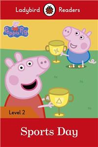 Peppa Pig: Sports Day Ladybird Readers Level 2
