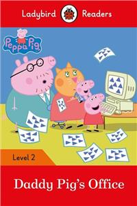 peppa pig daddy pigs office ladybird readers level 2 - ISBN: 9780241298145