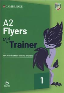 a2 flyers mini trainer with audio download - ISBN: 9781108641777