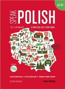 speak polish a practical self-study guide part 2 a2-b1  mp3 - ISBNx: 9788364211928