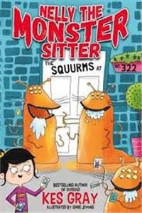 nelly the monster sitter the squurms at no 322  book 2 - ISBN: 9781444944419