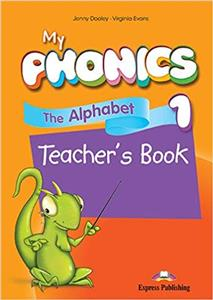 My Phonics 1: The Alphabet (A-Z) Teacher's Book + Digi Material