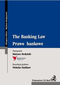 prawo bankowe the banking law - ISBN: 9788325521509