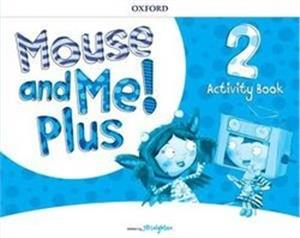 mouse and me plus 2 activity book - ISBNx: 9780194821445