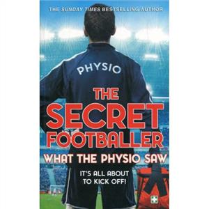 the secret footballer what the physio saw - ISBN: 9780593078761