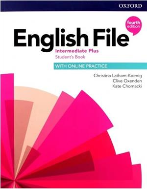english file fourth edition intermediate plus students book with online practice - ISBNx: 9780194038911
