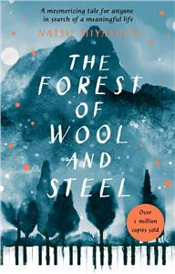the forest of wool and steel - ISBN: 9781784162986