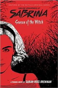season of the witch chilling adventures of sabrina - ISBNx: 9781407198903