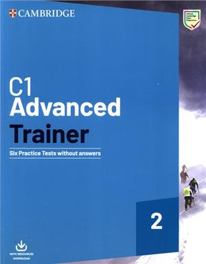 c1 advanced trainer 2 six practice tests without answers with audio download - ISBNx: 9781108716529
