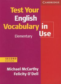 test your english vocabulary in use elementary second edition - ISBNx: 9780521136211