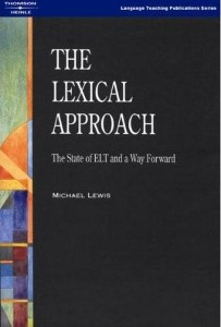 the lexical approach the state of elt and a way forward - ISBN: 9780906717998