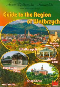guide to the region of wałbrzych - ISBN: 9788391904794