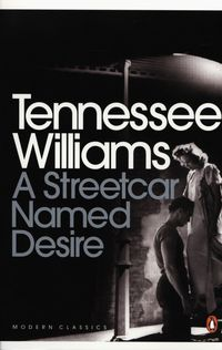a streetcar named desire tennessee williams - ISBNx: 9780141190273