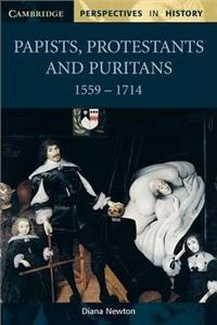 papists protestants and puritans 1559-1714 - ISBNx: 9780521598453