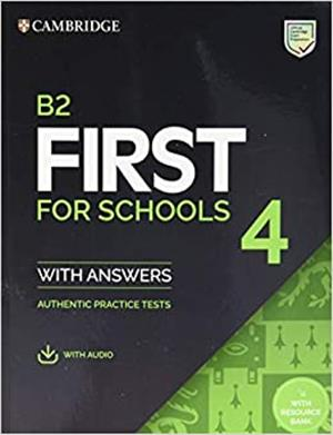 b2 first for schools 4 students book with answers with audio with resource bank - ISBNx: 9781108780100