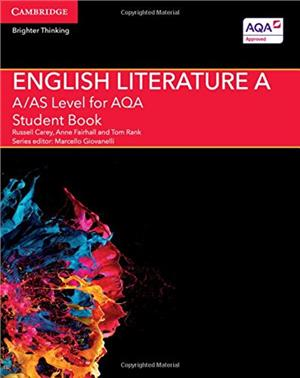 a as level english literature a for aqa student book - ISBNx: 9781107467927