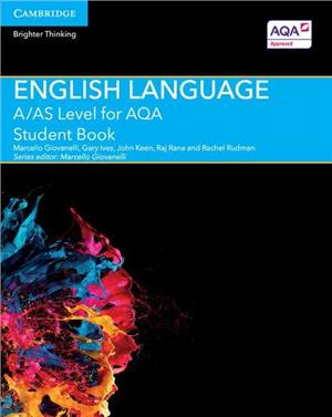a as level english language for aqa student book - ISBNx: 9781107465626