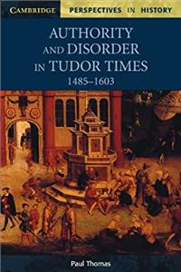authority and disorder in tudor times 1485–1603 - ISBNx: 9780521626644