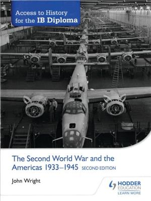 access to history for the ib diploma the second world war and the americas 1933-1945 second edition - ISBNx: 9781471841286