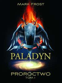 paladyn proroctwo tom 1 - ISBN: 9788363142469