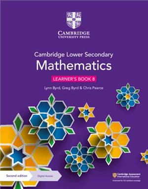 cambridge lower secondary mathematics learners book 8 with digital access 1 year - ISBNx: 9781108771528