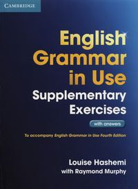 english grammar in use 4 ed supplementary exercises with answers - ISBN: 9781107616417