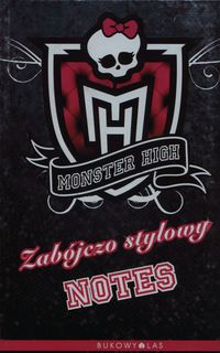 monster high zabójczo stylowy notes - ISBNx: 9788363431310