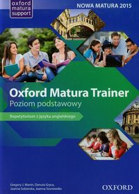 oxford matura trainer poziom podstawowy repetytorium with online practice oxford english online - ISBN: 9780194429573
