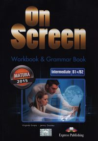 on screen intermediate b1 b2 matura workbook  grammar book - ISBN: 9781471521607