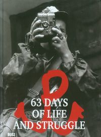 63 days of life and struggle - ISBN: 9788375762358