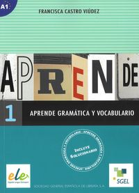 aprende 1 gramatica y vocabulairo a1 - ISBN: 9788497781176
