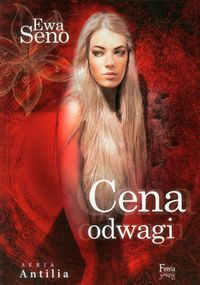 antilia tom 2 cena odwagi - ISBN: 9788372294210