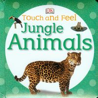 jungle animals touch and feel - ISBNx: 9781409386674