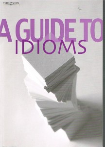 a guide to idioms - ISBN: 9781844805259