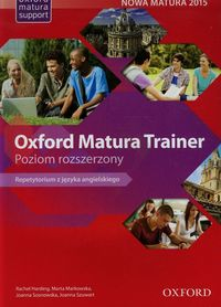 Oxford Matura Trainer Poziom rozszerzony. Repetytorium with Online Practice (Oxford English Online)