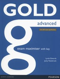 gold advanced exam maximser with online audio with key 2015 - ISBN: 9781447907060
