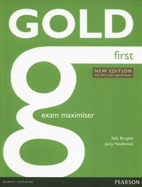 gold first new edition with 2015 exam specifications exam maximiser without key - ISBN: 9781447907176