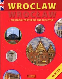 wrocław guidebook for the big and the little - ISBNx: 9788393474967