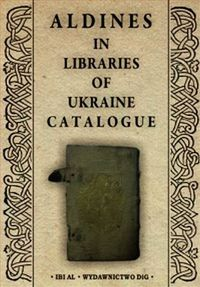 aldines in libraries of ukraine catalogue - ISBN: 9788371817243