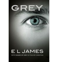 grey fifty shades of grey as told by christian - ISBNx: 9781784753252